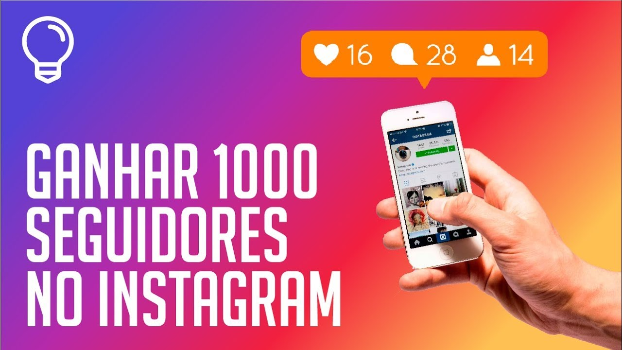 ganhar 1000 seguidores